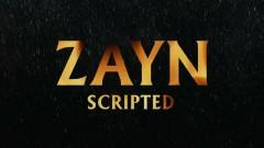 Scripted (Audio) - ZAYN