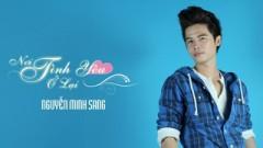 Xin Em Nụ Cười (Nhạc Phim Nơi Tình Yêu Ở Lại) - Nguyễn Minh Sang