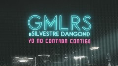 Yo No Contaba Contigo (Lyric Video) - Gemeliers, Silvestre Dangond