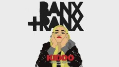 Drunk And I Miss You (Banx & Ranx Remix) - KIDDO, Decco