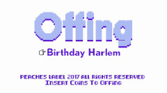 Birthday Harlem - Offing