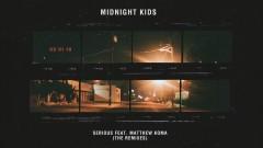 Serious (with Matthew Koma) (CAZZETTE Remix) - Midnight Kids