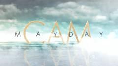 Mayday (Lyric Video) - CAM
