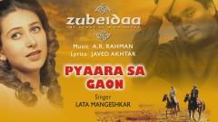 Pyaara Sa Gaon (Pseudo Video) - A.R. Rahman, Lata Mangeshkar