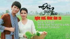 Đêm Giao Thừa Nghe Một Khúc Dân Ca - Huỳnh Thái Sang , Dạ Lý Hương