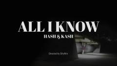 All I Know - Hash Swan, dKash