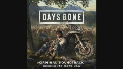 Days Gone (From Days Gone Original Motion Picture Soundtrack) - Nathan Whitehead
