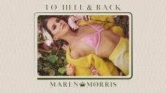 To Hell & Back (Audio) - Maren Morris