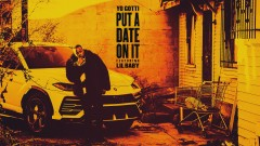 Put a Date On It (Audio) - Yo Gotti, Lil Baby
