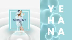 Moment - Yehana, JD