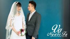 Vợ Người Ta - Phan Mạnh Quỳnh