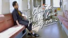 Chuyến Phiêu Lưu Cùng Em - Trung Quân Idol