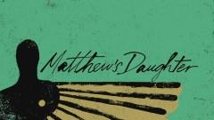 Matthew's Daughter (Lyric Video) - Beoga, Devin Dawson