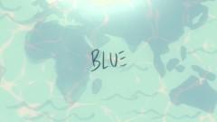 Blue (Diminuto Planeta Azul [Lyric Video])