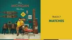 Matches (Official Audio) - Quinn XCII