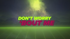Don't Worry Bout Me (Lyric Video) - Zara Larsson