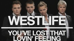 You've Lost That Lovin' Feeling (Official Audio) - Westlife