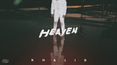 Heaven (Audio) - Khalid