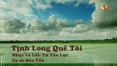 Tịnh Long Quê Tôi (Karaoke)
