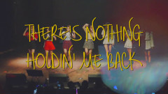 There's Nothing Holdin' Me Back - Dreamcatcher