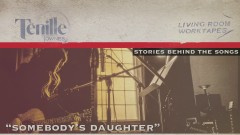 Somebody's Daughter (Story Behind the Song) - Tenille Townes