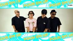 Pour Em Up - Botang Brothers