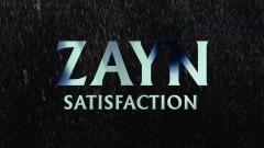 Satisfaction (Audio) - ZAYN