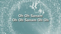 Oh Sanam Ho Sanam (Lyric Video)