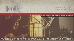 Jersey on the Wall (I'm Just Asking [Story Behind the Song]) - Tenille Townes