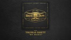 My Maria (with Thomas Rhett [Audio]) - Brooks & Dunn