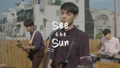 See The Sun - Boys In The Kitchen