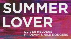 Summer Lover (Audio) - Oliver Heldens, Devin, Nile Rodgers