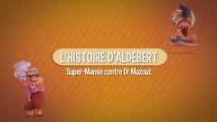 Les histoires d'Aldebert : Super-Mamie contre Dr Mazout - Aldebert