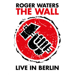 The Wall (Live In Berlin) (CD2) - Roger Waters