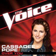 Over You (Single) - Cassadee Pope