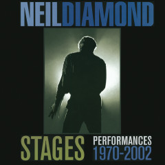 Stages: Performances 1970-2002 - Neil Diamond