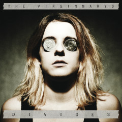 Divides - The Virginmarys