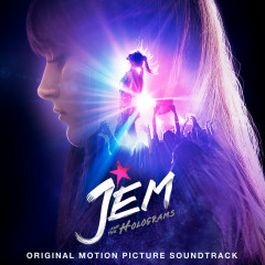 Jem And The Holograms OST - Various Artists