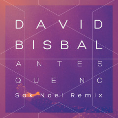 Antes Que No (Single) - David Bisbal