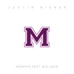 Memphis - Justin Bieber, Big Sean