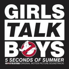 Girls Talk Boys (Single) - 5 Seconds Of Summer