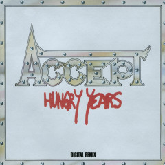 Hungry Years - Accept
