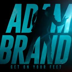 Get On Your Feet - Adam Brand