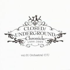 CLOSED/UNDERGROUND