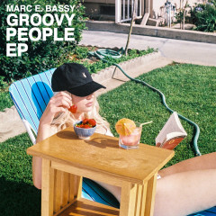Groovy People (EP) - Marc E. Bassy