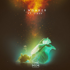 I Wonder (Single) - The Him, Lissa