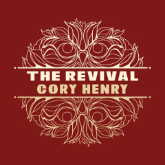 The Revival - Cory Henry