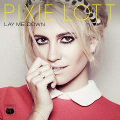 Lay Me Down - EP - Pixie Lott