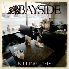 Killing Time - Bayside