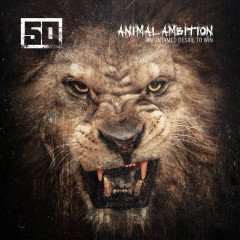 Animal Ambition: An Untamed Desire To Win - 50 Cent